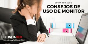 CONSEJOS PARA UN USO SALUDABLE DE TU MONITOR